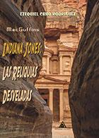 libro indiana jones las reliquias desveladas
